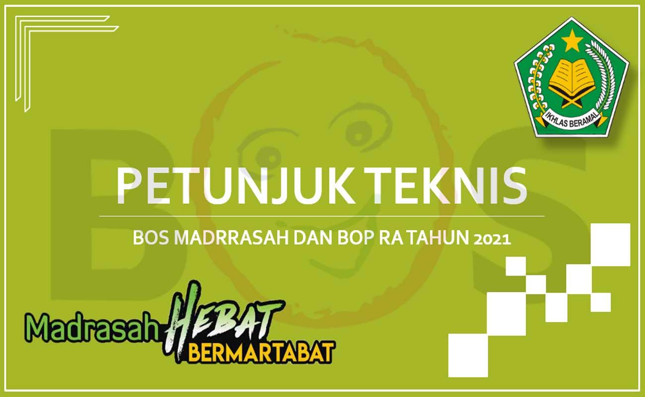 Juknis BOS Madrasah dan BOP RA Tahun 2021