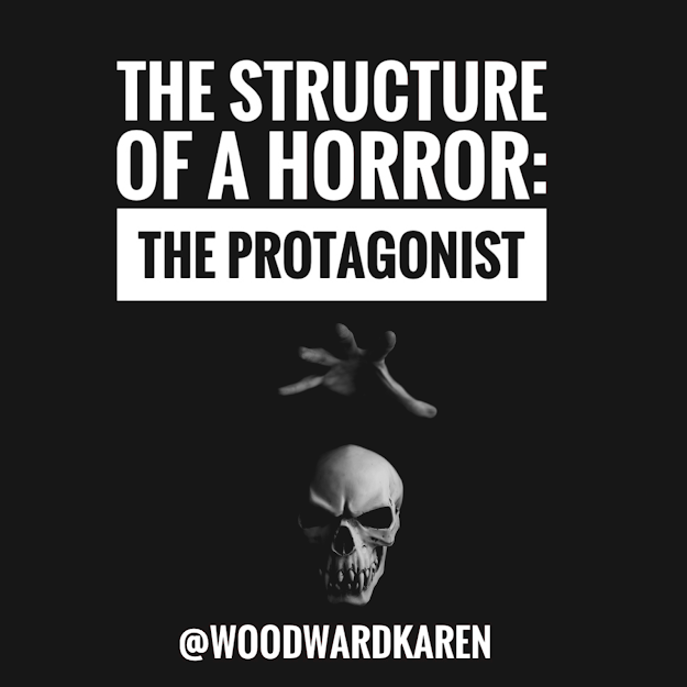 The Structure of a Horror: The Protagonist