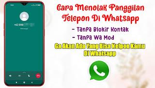 Cara Menolak Panggilan Di Whatsapp Resmi