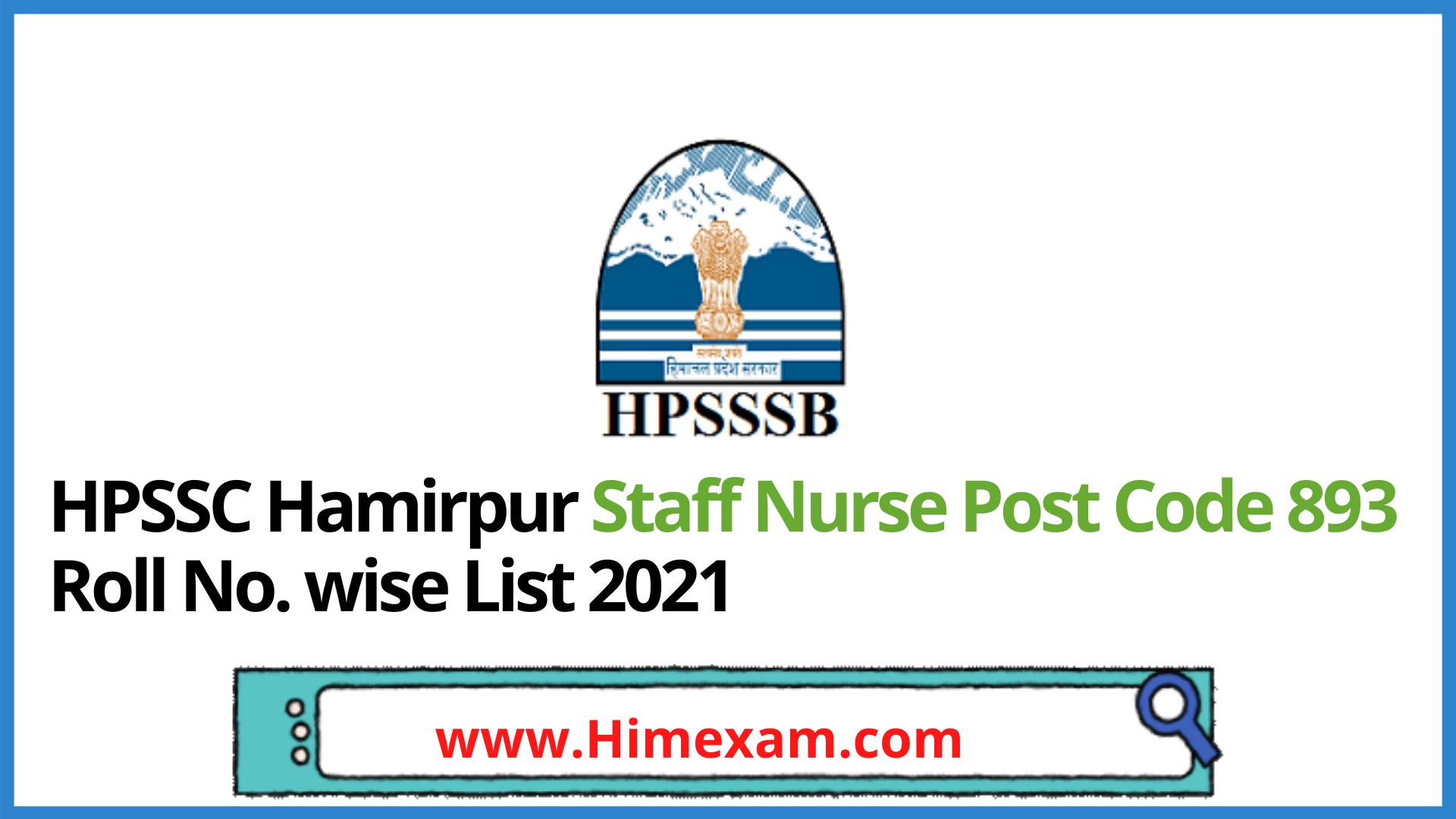 HPSSC Hamirpur Staff Nurse Post Code 893 Roll No. wise List 2021