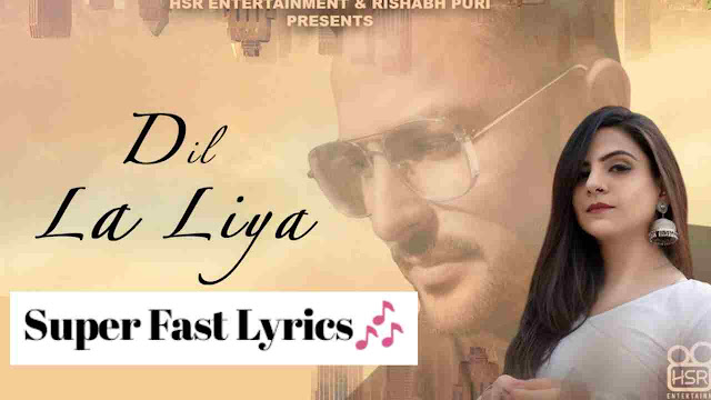 DIL LA LIYA LYRICS – KAURATAN ft. HARRY BRAR