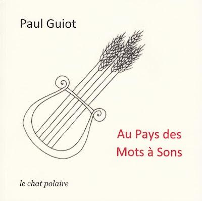 Au pays des mots à sons, Recueil de Paul Guiot.