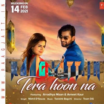 Tera Hoon Na by Nikhil D'Souza lyrics