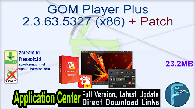 GOM Player Plus 2.3.63.5327 (x86) + Patch