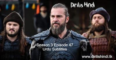 Dirilis Season 3 Episode 47 Urdu Subtitles HD 720