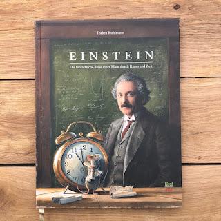 Einstein - Die fantastische Reise einer Maus durch Raum und Zeit - Das neue Mäusebuch von Torben Kuhlmann