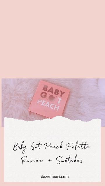 Baby Got Peach Palette, Review, Colourpop