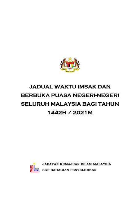 Jadual Waktu Imsak Dan Berbuka Puasa Seluruh Malaysia 1442H