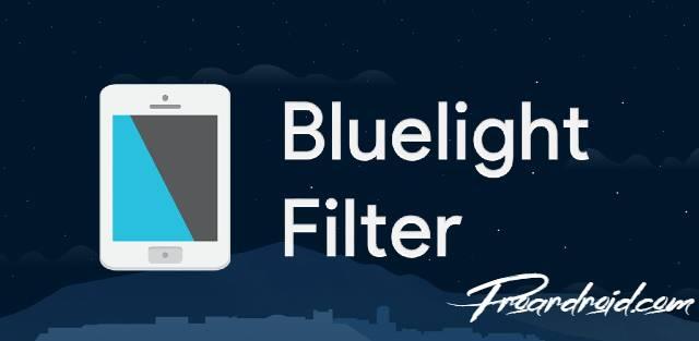 تطبيق Bluelight Filter for Eye Care نسخة مدفوعة للأندرويد مجاناً