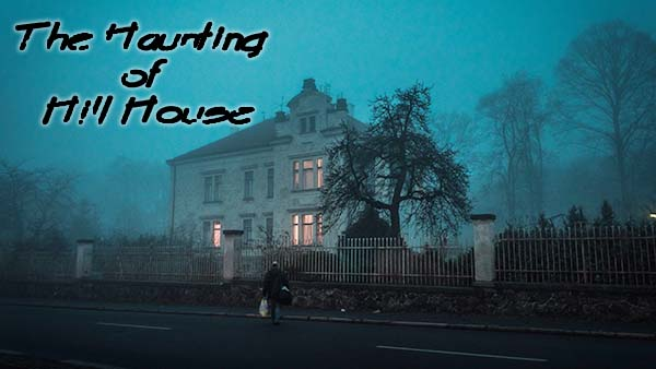 High Quality The Haunting Of Hill House (TBA) Season 1   10 Episodes