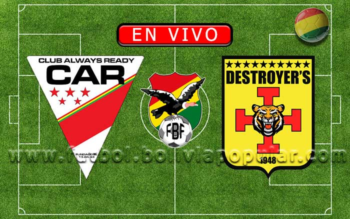 【En Vivo】Always Ready vs. Destroyers - Torneo Apertura 2019