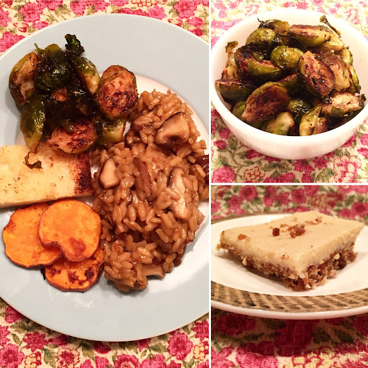 Vegan Mushroom Risotto, Balsamic Brussels Sprouts, Roast Sweet Potato and Raw Dessert