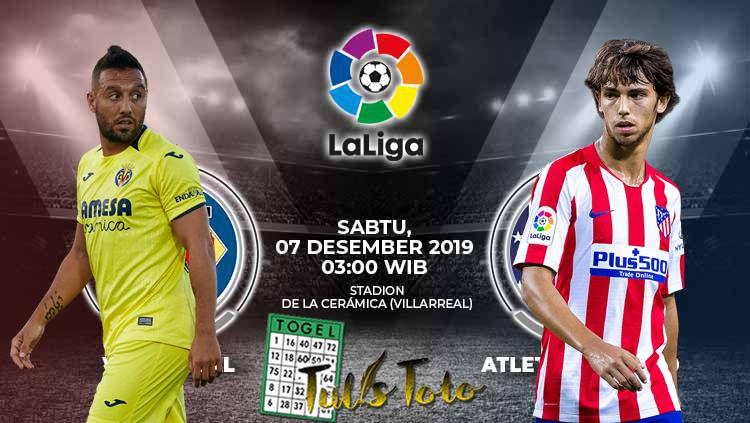 Prediksi Pertandingan Villareal vs Atletico Madrid 7 Desember 2019