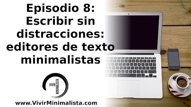 Escribir sin distracciones - Editores de texto minimalistas