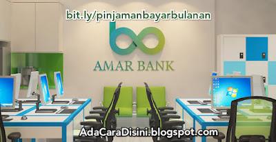 Profil bank Amar pinjaman bank tanpa jaminan limit tertinggi cuma dengan ktp