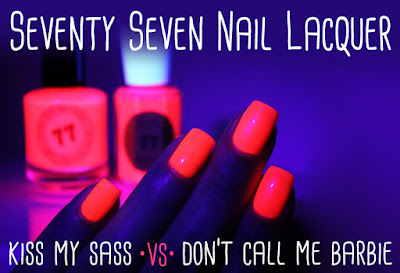 Seventy Seven Nail Lacquer Kiss My Sass vs Don't Call Me Barbie