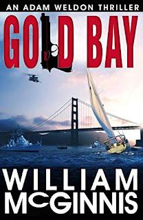 Gold Bay: An Adam Weldon Thriller by William McGinnis - book promotion