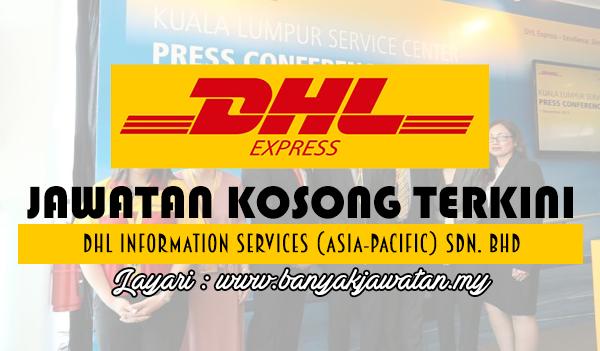 Jawatan Kosong 2017 di DHL Information Services (Asia-Pacific) Sdn. Bhd www.banyakjawatan.my