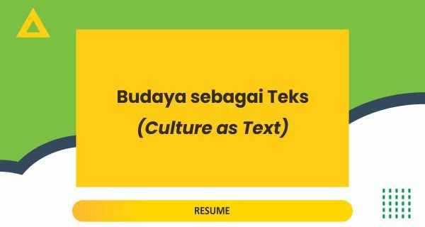 Budaya sebagai Teks (Culture as Text)