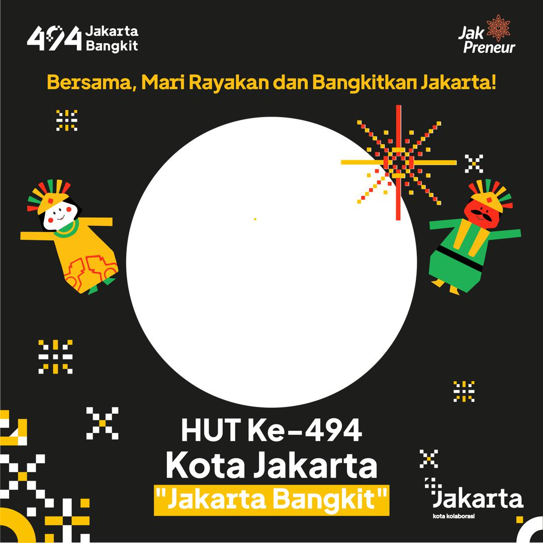 Template Desain Background Twibbon Ulang Tahun Kota Jakarta 2021 - Jakarta Bangkit