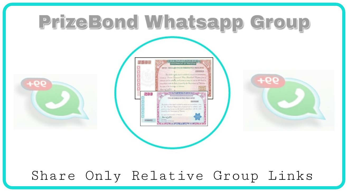Prize Bond Whatsapp Group Links - Group Links