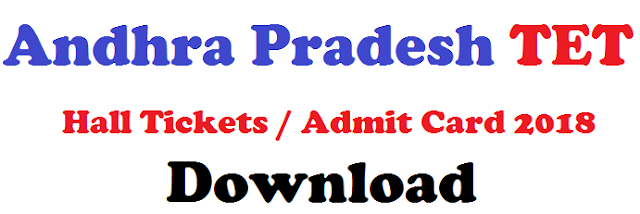Andhra Pradesh TET Hall Tickets/Admit Card 2018 Download