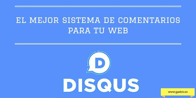 Disqus - El mejor sistema de comentarios para tu blog