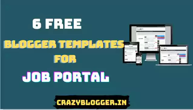 "Top 6 Free ""Blogger Templates for Job Website"" With SEO-Friendly & Fast Loading"