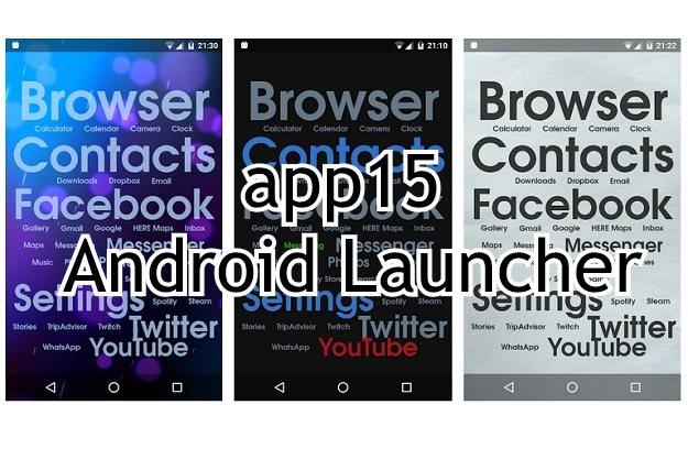 App15 - Ο πιο γρήγορος μινιμαλιστικός launcher για Android smartphones χωρίς περιττά εφέ