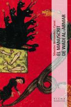 El manuscrit de Wadi Al-abmar, Ediciones Viena, 2008