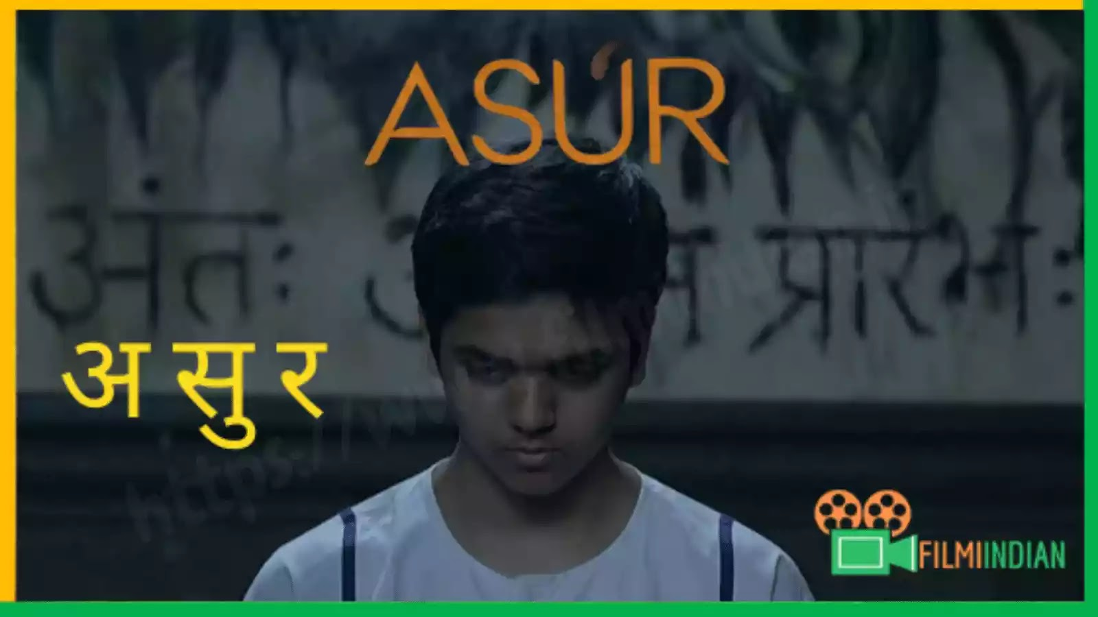 Asur : (2020) : Web Series : Best and Honest Review