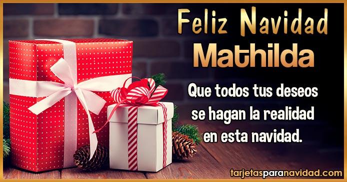 Feliz Navidad Mathilda