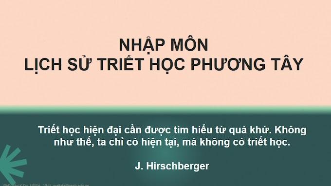 Slide triết học - Lịch sử triết học phương Tây