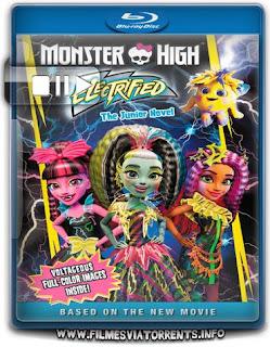 Monster High: Eletrizante Torrent - BluRay Rip 720p e 1080p Dublado