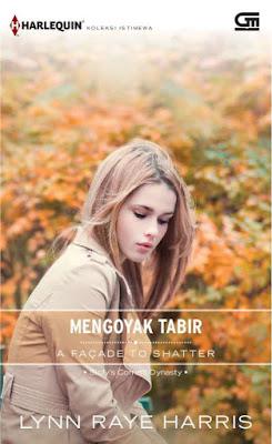 A Facade to Shatter - Mengoyak Tabir by Lynn Raye Harris Pdf