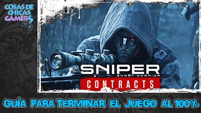 Guía Sniper Ghost Warrior Contracts para completar el juego al 100%
