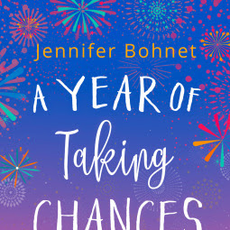 A Year of Taking Chances; By Jennifer Bohnet