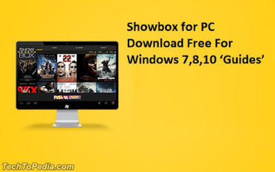 Showbox For PC Download and Run on Windows