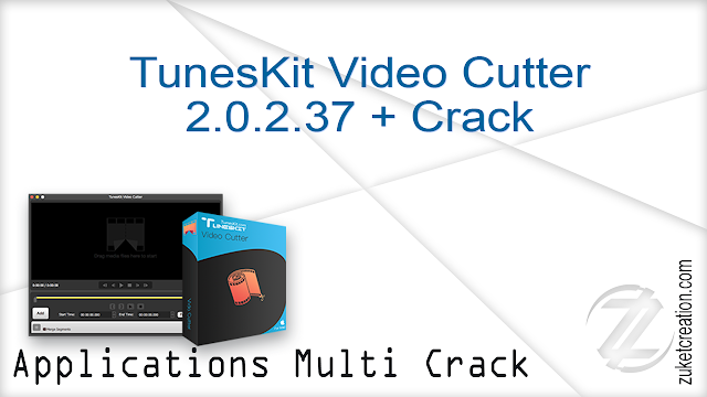 TunesKit Video Cutter 2.0.2.37 + Crack   |  48 MB
