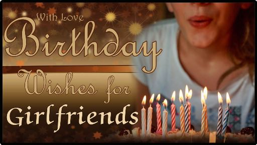 Stupendous Birthday Wishes For Girlfriend Best Birthday Wishes For Funny Birthday Cards Online Fluifree Goldxyz