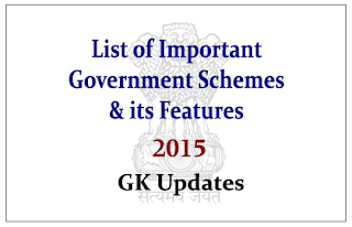 List of Important Government Schemes launched in 2015 and its Features