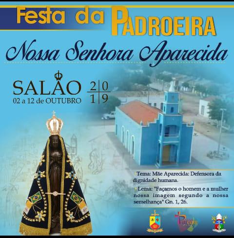 Inicia os festejos do distrito de Salão e prefeitura já divulga festa de encerramento.