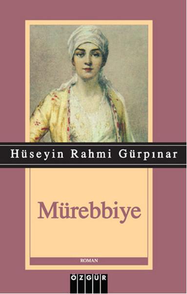 Mürebbiye - Hüseyin Rahmi Gürpınar