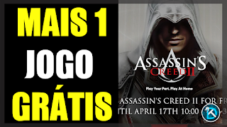 Mais 1 Jogo Grátis - Assassin's Creed