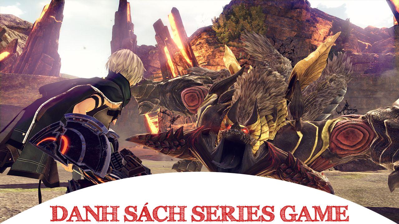 Danh Sách Series Game God Eater đầy đủ các phiên bản