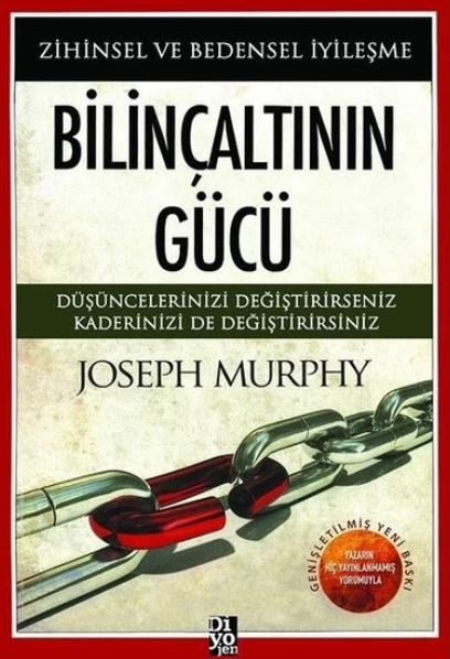 Bilinçaltının Gücü-Zihinsel ve Bedensel İyileşme - Joseph Mur Kitap indir