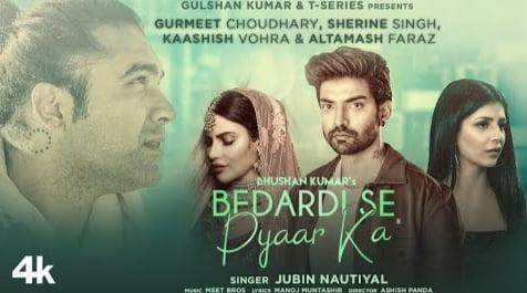 Bedardi Se Pyaar Ka Lyrics in Hindi, Meet Bros, Jubin Nautiyal