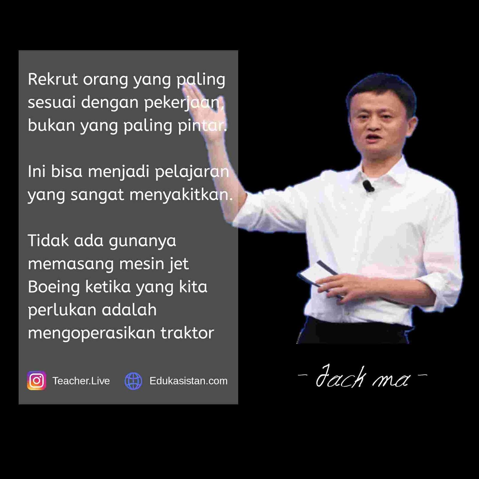 20 Kata Kata Bijak Jack Ma Yang Penuh Makna Dan Inspiratif Edukasistan Com