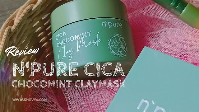 Review N'Pure Cica Chocomint Claymask