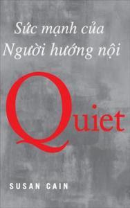 Quiet - Sức mạnh của người hướng nội